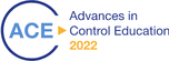 Advances in Control Education - 13th ACE 2022™