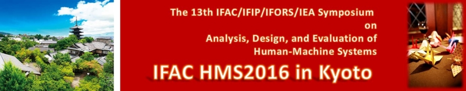 Analysis, Design, and Evaluation of Human-Machine Systems - 13th HMS 2016