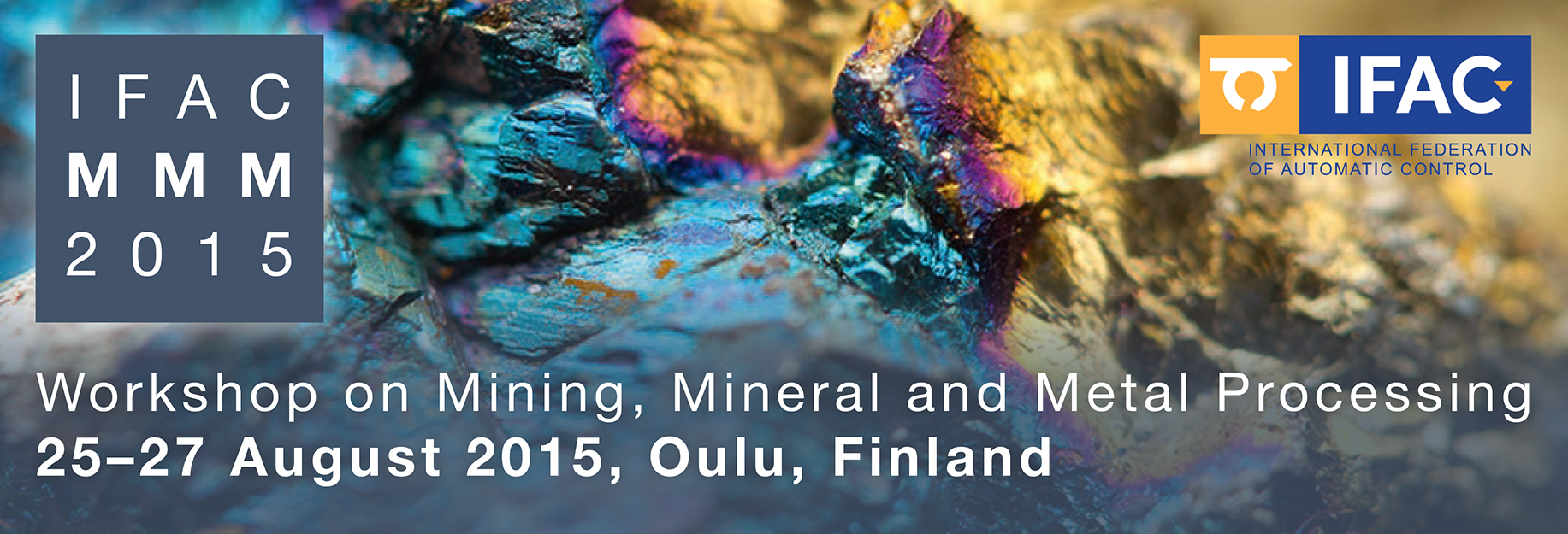 Mining, Mineral and Metal Processing - 4th MMM 2015™